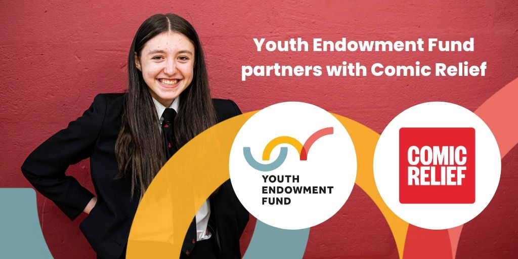 Youth Endowment Fund and Comic Relief join forces to keep children safe from violence